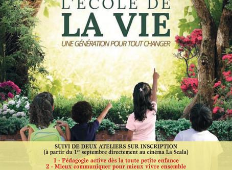 """Projection du film """"L'école de la Vie"""" suivie de deux ateliers"""