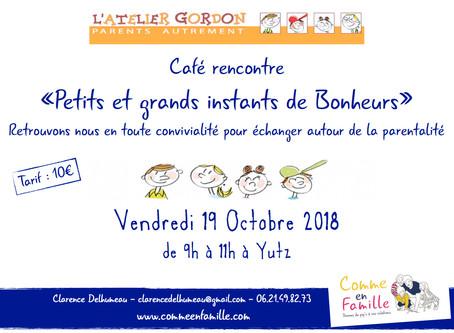 """Café rencontre """"Petits et grands instants de Bonheur"""""""
