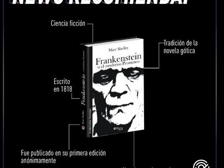 NEWO Recomienda: Frankenstain un libro de preguntas a la humanidad