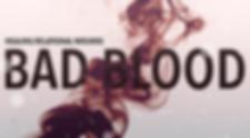 Bad Blood Slide (no date).png