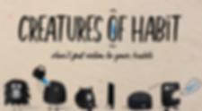 Creatures of Habit-Slide-01.png