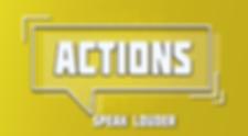Actions Speak Louder-slide- no date.png