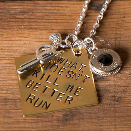 What doesn't kill me better run Bullet Necklace