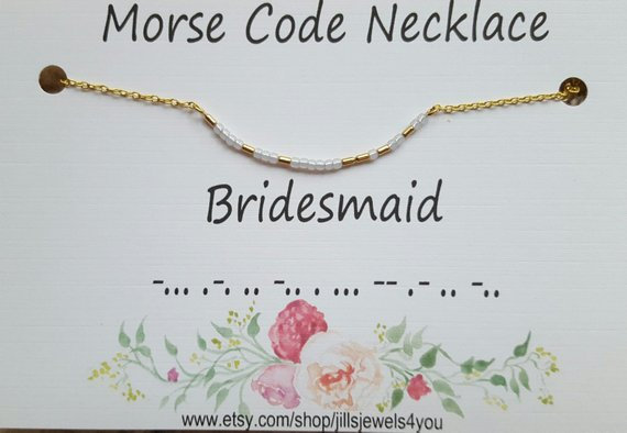 Morse Code Necklace- Bridesmaid