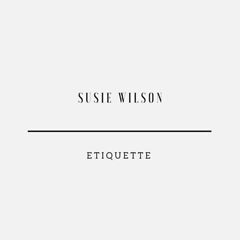 Susie Wilson Etiquette