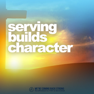 Serving Builds Character