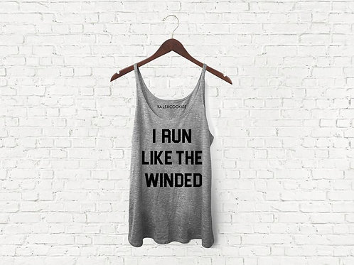 """I Run Like The Winded"" Tank"