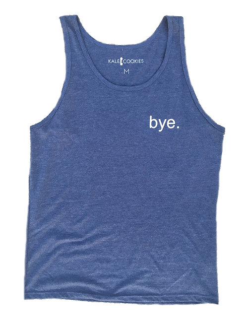 "Men's ""Bye"" Tank"