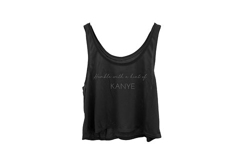 """""""Humble with a hint of Kanye"""" Flowy Tank"""