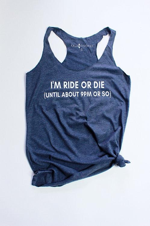 """""""Ride or Die"""" Racerback Tank"""