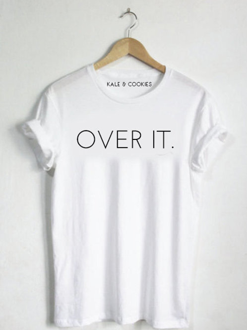 """Over It"" Tee"