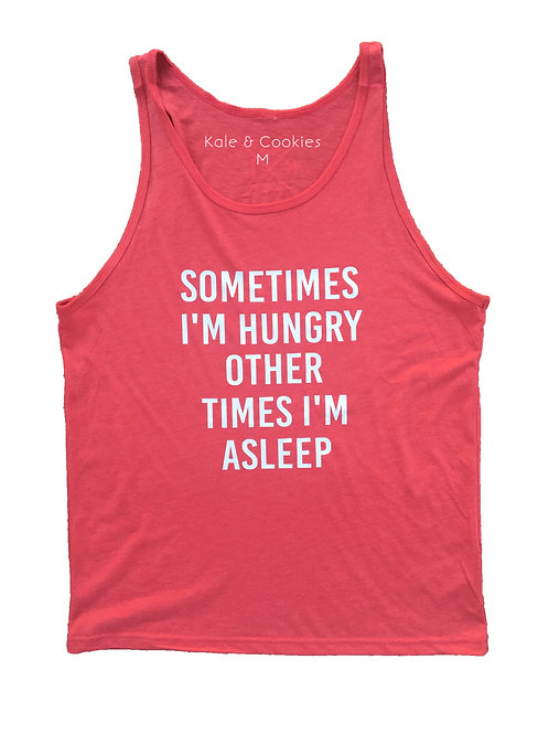 "Men's ""Sometime's I'm Hungry"" Tank"