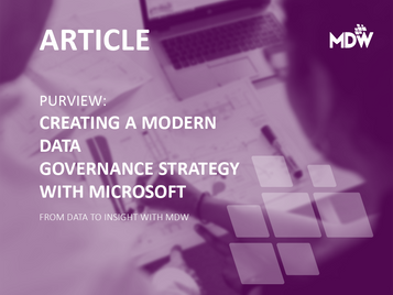 PURVIEW: CREATING A MODERN DATA GOVERNANCE STRATEGY WITH MICROSOFT