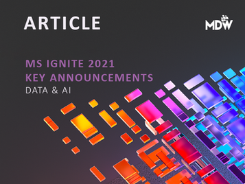 MS Ignite 2021: Key Data & AI Announcements