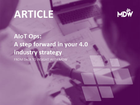 AIoT Ops: A step forward in your 4.0 industry strategy
