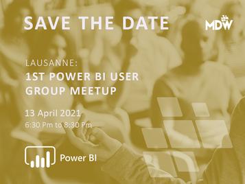 13.04 - Lausanne, Power BI User Group Meetup