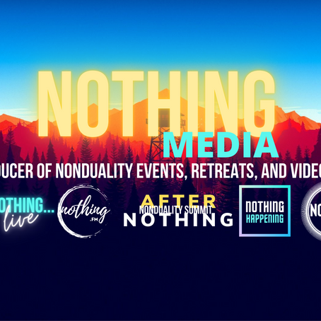 Nonduality Shows on Nothing.FM