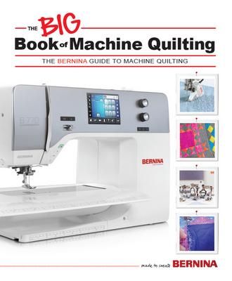 Bernina Big Book of Machine Quilting