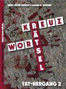 Kreuzworträtsel Tat-Hergang 2 Unter der Lupe Angela Ahlborn (Rother-Busche)