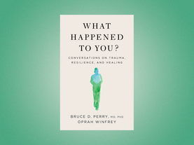 Book Review: What Happened to You?