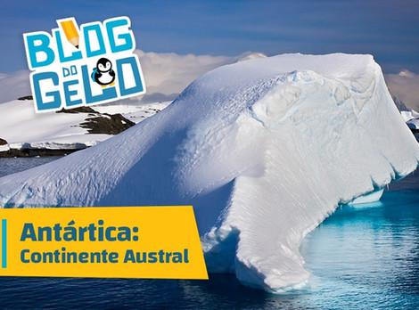 Antártica: Continente Austral