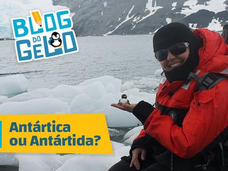 Antártica ou Antártida?
