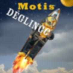 MOTIS - Déglingo.jpg