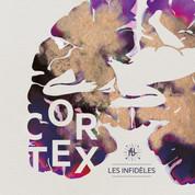 Cortex - Les Infidèles