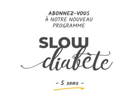 Le programme Slow Diabète 5 sens, c'est quoi ?