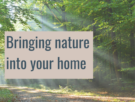 Bringing nature into your home