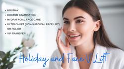 Holiday and Face V Lift
