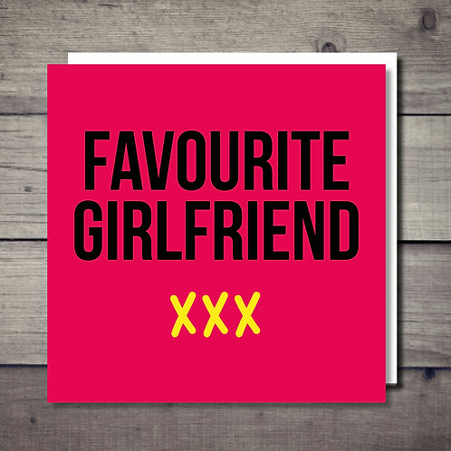 Favourite Girlfriend Card