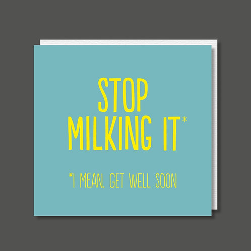 Stop Milking it Card