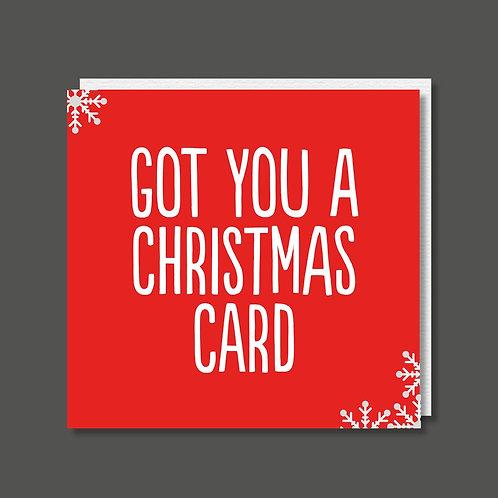 Got you a Christmas Card