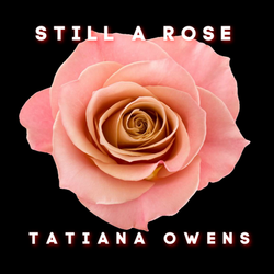 Still A Rose  (Artwork)