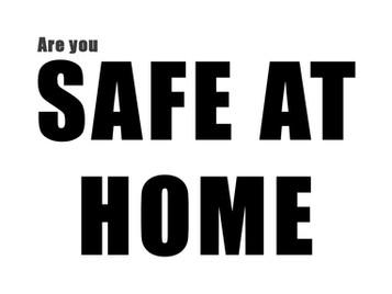 """""""Safe"""" at Home"""
