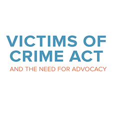 Victims-of-Crime-Act-and-the-Need-for-Ad