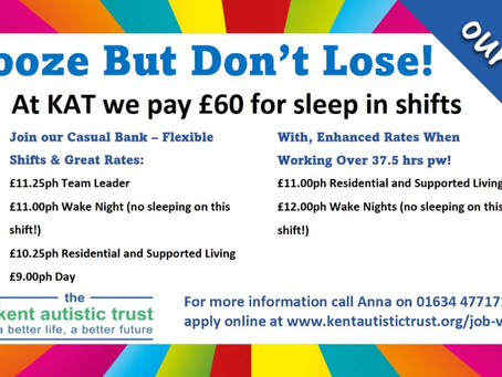 Snooze but don't lose – at KAT we pay £60 for sleep in shifts!