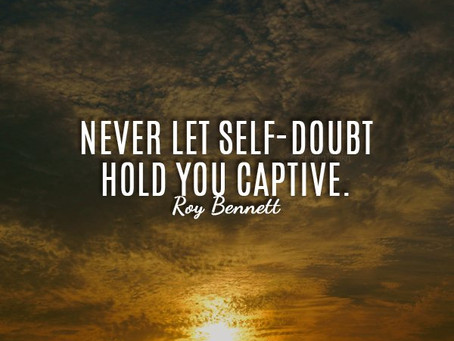 Let go of self doubt!