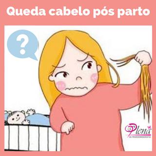 Queda de cabelo pós parto