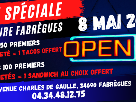 OUVERTURE DU MÉGA FRENCHIE'S TACOS À FABRÈGUES LE 8 MAI!