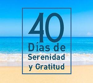 Gratitud y Serenidad.40 Días_AZUL.jpg