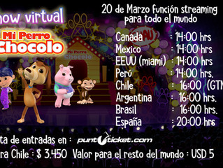 Show Virtual del Perro Chocolo para toda Latinoamerica !