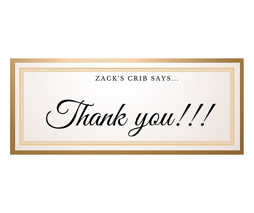 Zack's crib says...thank you.png