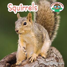 Backyard Safari series: Squirrels by Trudi Trueit