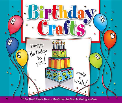 Birthday Crafts by Trudi Trueit