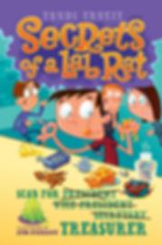 Secrets of a Lab Rat, Book 3: Scab for Treasurer?