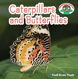 Backyard Safari series: Caterpillars and Butterflies by Trudi Trueit
