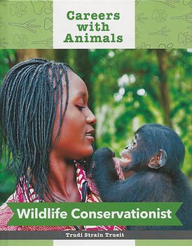 Careers with Animals: Wildlife Conservationist by Trudi Trueit