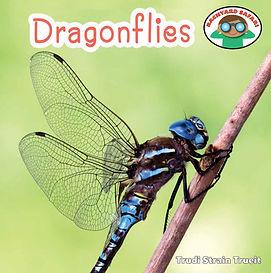 Backyard Safari series: Dragonflies by Trudi Trueit